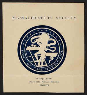 Massachusetts Society, Sons of the Revolution, 1012 Paddock Building, Boston, Mass., 1883