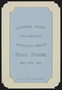 Meeting notice for the Calliopean Society, Sampson Hall, location unknown, May 19, 1882