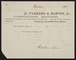 Billhead for Parkers & Barnes, Dr., composition roofers, 142 Charles Street and 22 Milk Street, Boston, Mass., dated June 22, 1883