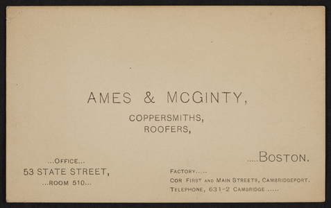 Trade card for Ames & McGinty, coppersmiths, roofers, 53 State Street, Boston, Mass., undated