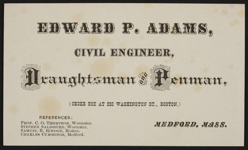 Trade card for Edward P. Adams, civil engineer, Medford, Mass., undated