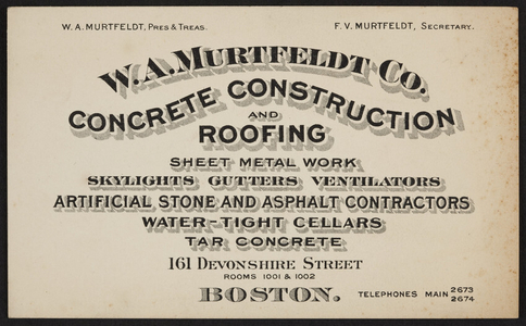 Trade card for the W.A. Murtfeldt Co., concrete construction and roofing, 161 Devonshire Street, Boston, Mass., undated