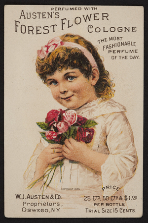 Trade card for Austen's Forest Flower Cologne, W.J. Austen & Co., Oswego, New York, undated