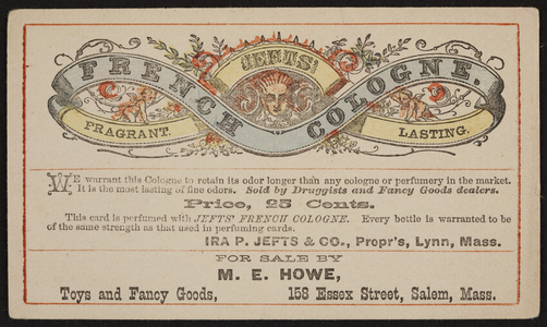 Trade card for Jefts' French Cologne, Ira P. Jefts & Co., Lynn, Mass., undated