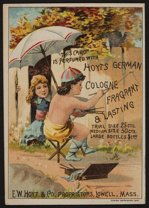 Trade card for Hoyt's German Cologne, E.W. Hoyt & Co., Lowell, Mass., 1887