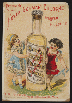 Trade card for Hoyt's German Cologne, E.W. Hoyt & Co., Lowell, Mass., 1881