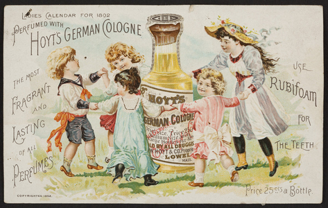 Trade card for Hoyt's German Cologne and Rubifoam, E.W. Hoyt & Co., Lowell, Mass., 1892
