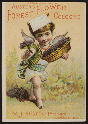 Trade card for Austen's Forest Flower Cologne, W.J. Austen, Oswego, New York, undated