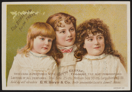 Trade card for Hoyt's German Cologne and Rubifoam for the Teeth, E.W. Hoyt & Co., Lowell, Mass., undated