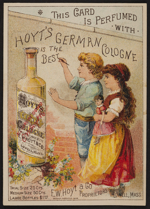 Trade card for Hoyt's German Cologne, E.W. Hoyt & Co., Lowell, Mass., 1886