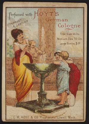 Trade card for Hoyt's German Cologne, E.W. Hoyt & Co., Lowell, Mass., 1883