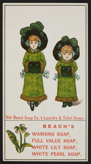 Trade card for Beach's Soap, Beach Soap Co., location unknown, undated