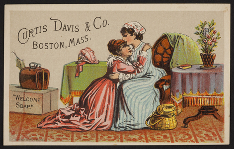 Trade card for Welcome Soap, Curtis David & Co., Boston, Mass., undated