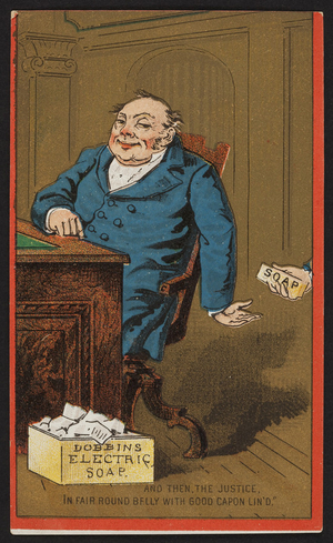 Trade card for Dobbins' Electric Soap, I.L. Cragin & Co., 116 South 4th Street, Philadelphia, Pennsylvania, undated
