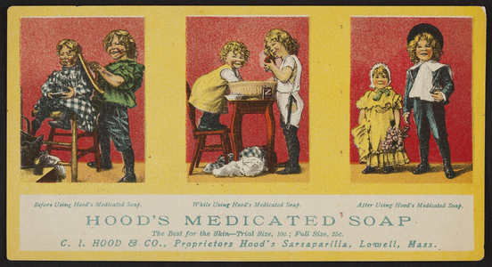 Trade card for Hood's Medicated Soap, C.I. Hood & Co., Lowell, Mass., undated