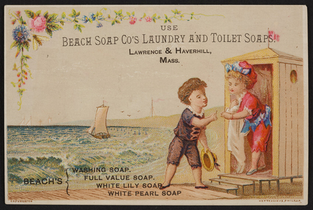 Trade card for Beach Soap Co.'s Laundry and Toilet Soaps, Lawrence & Havehill, Mass., undated