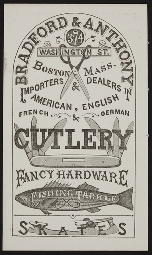 Trade card for Bradford & Anthony, cutlery, 374 Washington Street, Boston, Mass., undated
