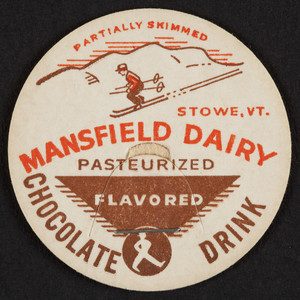 Novelty for the Mansfield Dairy Chocolate Drink, Mansfield Dairy, Stowe, Vermont, undated