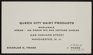 Trade card for Queen City Dairy Products, cream, ice cream mix and cottage cheese, 628 Harvard Street, Manchester, New Hampshire, undated