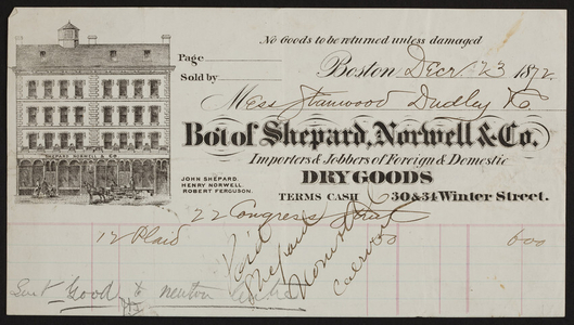 Billhead for Shepard, Norwell & Co., foreign & domestic dry goods, 30 & 34 Winter Street, Boston, Mass., dated December 23, 1872