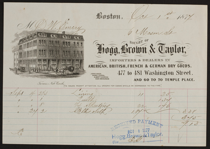 Billhead for Hogg, Brown & Taylor, dry goods, 477 to 481 Washington Street, 60 to 70 Temple Place, Boston, Mass., dated October 1, 1877