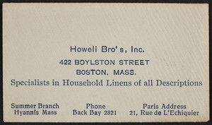 Envelope for Howell Bro's, Inc., specialists in household linens of all descriptions, 422 Boylston Street, Boston, Mass., undated