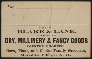 Label for Blake & Lane, dry, millinery & fancy goods, Meredith Village, New Hampshire, undated