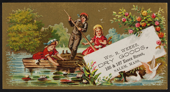 Trade card for Wm. R. Weeks, dry goods, 185 & 187 Essex Street, Salem, Mass., undated