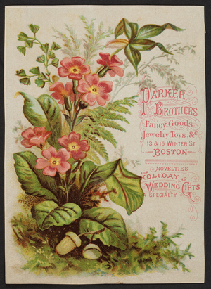 Trade card for Parker Brothers, fancy goods, jewelry, toys, 13 & 15 Winter Street, Boston, Mass., ca. 1880