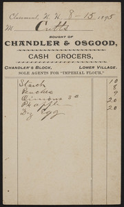 Billhead for Chandler & Osgood, cash grocers, Chandler's Block, Lower Villiage, Claremont, New Hampshire, dated August 15, 1895