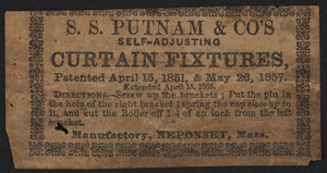 Advertisement for S.S. Putnam & Co's Self-Adjusting Curtain Fixtures, Neponset, Mass., undated