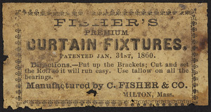 Advertisement for Fisher's Premium Curtain Fixtures, C. Fisher & Co., Milton, Mass., undated