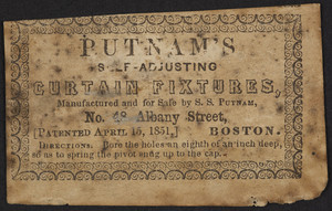 Advertisement for Putnam's Self-Adjusting Curtain Fixtures, No. 48 Albany Street, Boston, Mass., undated