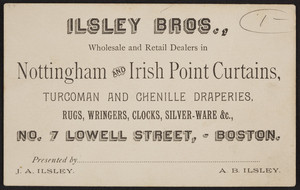Trade card for Isley Bros., Nottingham and Irish Point Curtains, No. 7 Lowell Street, Boston, Mass., undated