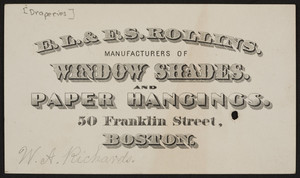 Trade card for E.L. & F.S. Rollins, window shades and paper hangings, 50 Franklin Street, Boston, Mass., undated