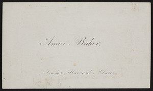Amos Baker, teacher, Harvard Place, Boston, Mass., ca. 1845
