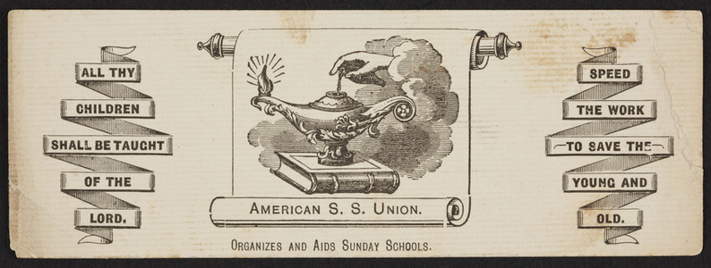 Bookmark for the American Sunday School Union, 7 Bible House, New York, New York, undated