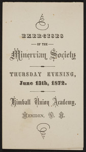 Exercises of the Minervian Society, Kimball Union Academy, Meriden, New Hampshire, June 13, 1872