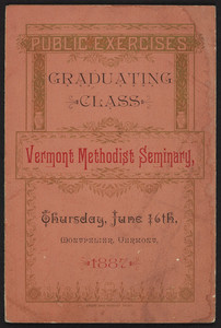 Public exercises, graduating class, Vermont Methodist Seminary, Montpelier, Vermont, June 16, 1887