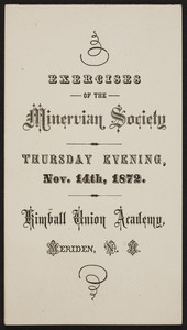 Exercises of the Minervian Society, Kimball Union Academy, Meriden, New Hampshire, November 14, 1872