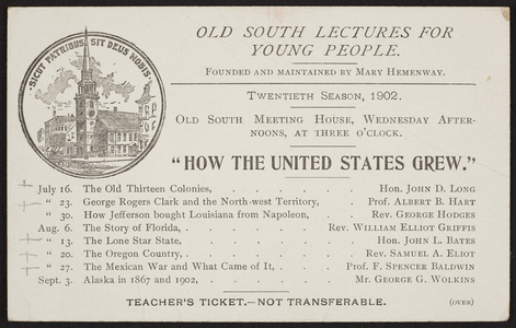 Teacher's ticket for the Old South lectures for young people, Old South Meeting House, Boston, Mass., 1902