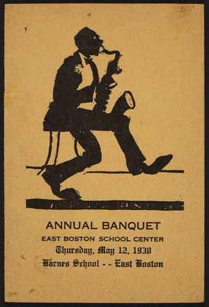 Annual banquet, Barnes School, East Boston School Center, East Boston, Mass., May 12, 1938