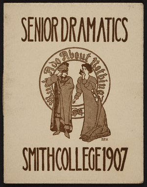 Senior dramatics, Smith College, Northampton, Mass., 1907