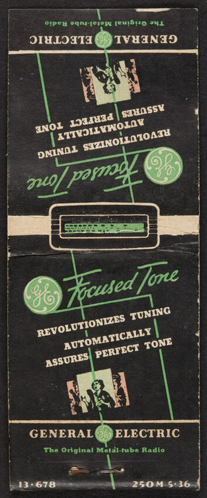 Matchbook for General Electric Focused Tone, The Ohio Match Co., Wadsworth, Ohio, undated