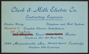 Trade card for Clark & Mills Electric Co., contracting engineers, 69 Newbury Street, Boston, Mass. and 1444 Massachusetts Avenue, Harvard Square, Cambridge, undated