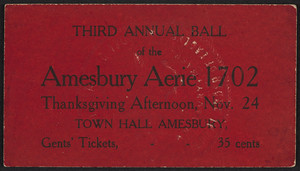 Ticket for the third annual ball, Amesbury Aerie 1702, Town Hall, Amesbury, Mass., November 24, 1910