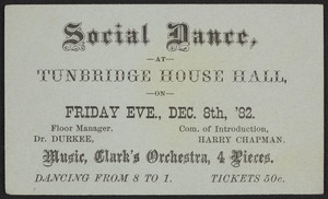 Advertising card for social dance, Tunbridge House Hall, location unknown, December 8, 1882