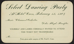 Ticket for select dancing party, Hotel Cross, location unknown, February 13, 1904