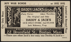 Trade card for Daddy & Jack's, party favors and joker novelties, 22 Bromfield Street, Boston, Mass., undated