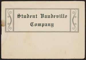 Program for the Student Vaudeville Company, Hanover, New Hampshire, undated